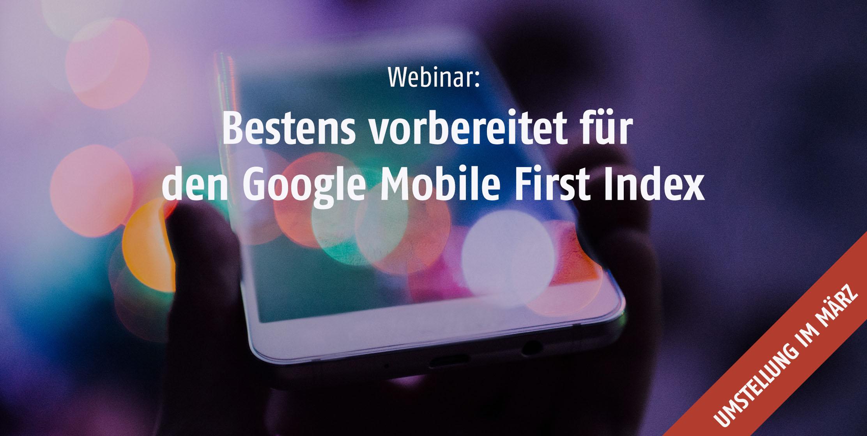 SEO Webinar - Google Mobile First Index